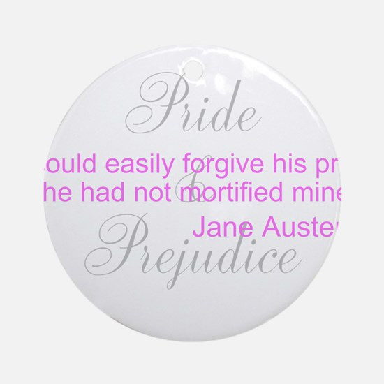 Jane Austen Pride Quotes Pape Ornament (Round)