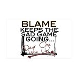 Blame Keeps 38.5 X 24.5 Peel 35x21 Wall Decal