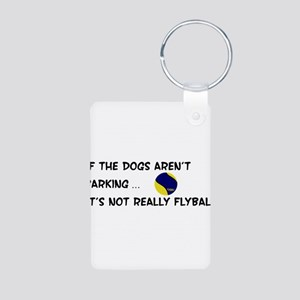 Dogs Aren't Barking Aluminum Photo Keychain