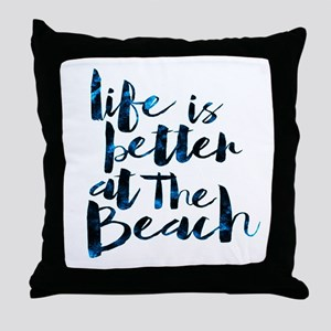 Better At The Beach II Throw Pillow