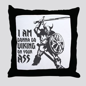 I'm gonna go Viking Throw Pillow