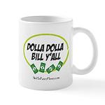 Dolla Dolla Bill Y'all Mug