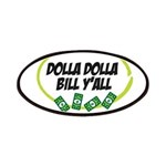 Dolla Dolla Bill Y'all Patches