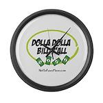 Dolla Dolla Bill Y'all Large Wall Clock