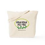 Dolla Dolla Bill Y'all Tote Bag