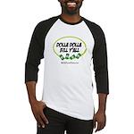 Dolla Dolla Bill Y'all Baseball Jersey