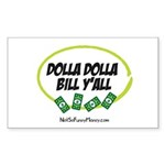 Dolla Dolla Bill Y'all Sticker (Rectangle)
