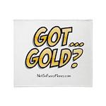 Got Gold 01 Throw Blanket