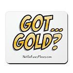 Got Gold 01 Mousepad