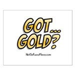 Got Gold 01 Small Poster