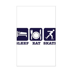Sleep eat ice skate Posters