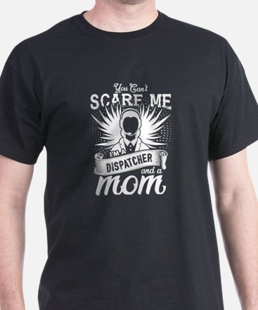 You Can't Scare Me T Shirt, I'm A T-Shirt