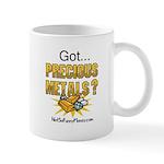 Got Precious Metals 01 Mug