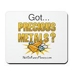 Got Precious Metals 01 Mousepad