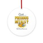 Got Precious Metals 01 Ornament (Round)