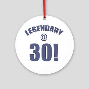 Legendary At 30 Ornament (Round)