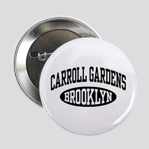 "Carroll Gardens Brooklyn 2.25"" Button"