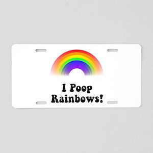 I Poop Rainbows Aluminum License Plate