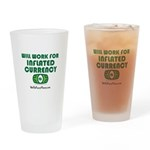 Will Work Inflation Drinking Glass
