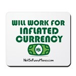 Will Work Inflation Mousepad