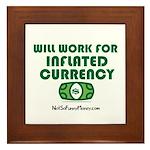 Will Work Inflation Framed Tile