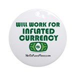 Will Work Inflation Ornament (Round)