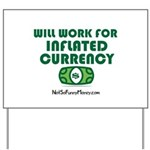 Will Work Inflation Yard Sign