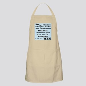 Be Free. Work From Home. Apron