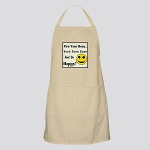Fire Your Boss. Work From Hom Apron