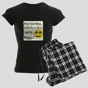 Fire Your Boss. Work From Hom Women's Dark Pajamas