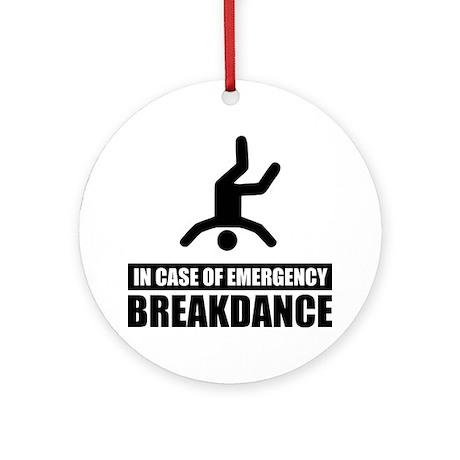 In case of emergency breakdan Ornament (Round)