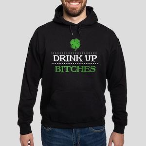 Drink Up Bitches Hoodie (dark)