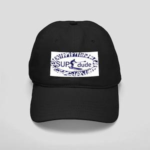 SUP dude! Black Cap