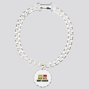 Don't Mess with Honey Badger Charm Bracelet, One C