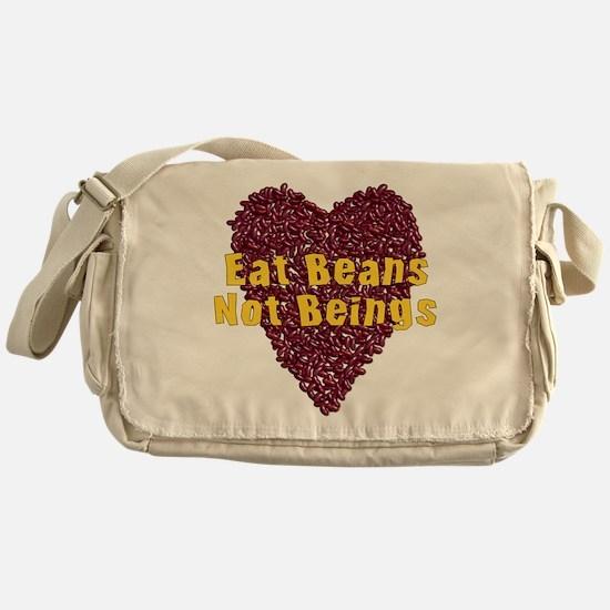 Eat Beans Not Beings Messenger Bag