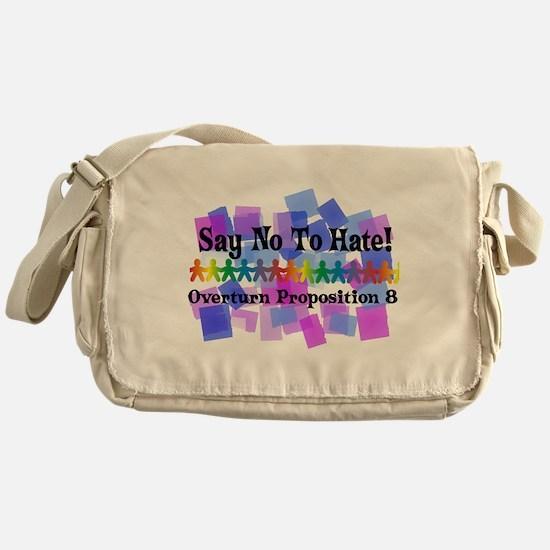 Say No To Hate Messenger Bag
