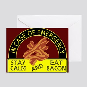 Stay Calm, Eat Bacon Greeting Card