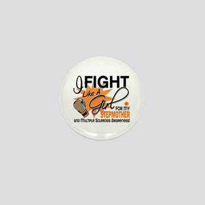 Fight Like A Girl For My MS Mini Button