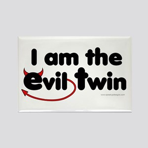 I am the Evil Twin Rectangle Magnet