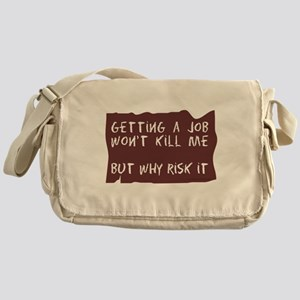GETTING A JOB Messenger Bag