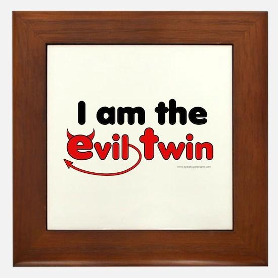 I am the Evil Twin Framed Tile