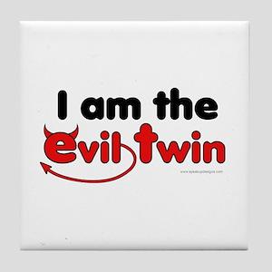 I am the Evil Twin Tile Coaster