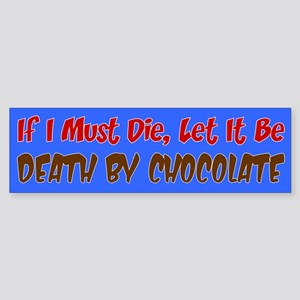 Death By Chocolate Sticker (Bumper)