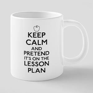 Keep Calm and Pretend Its O 20 oz Ceramic Mega Mug