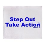 Step Out Take Action TM Throw Blanket
