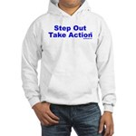 Step Out Take Action TM Hooded Sweatshirt