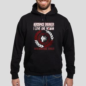 Aerospace Engineer I Love One Woman Sev Sweatshirt