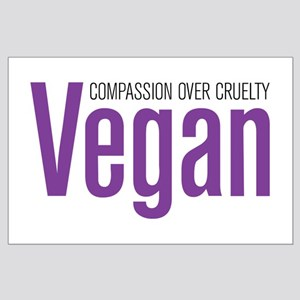 Vegan Compassion Over Cruelty Large Poster