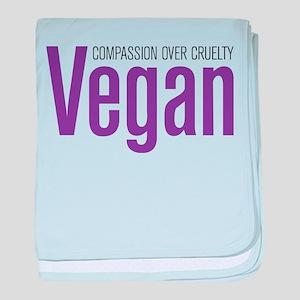 Vegan Compassion Over Cruelty baby blanket