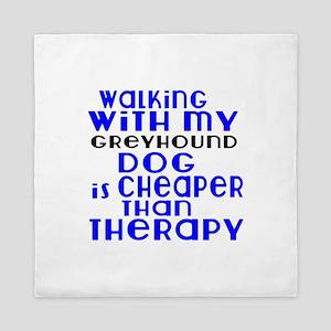 Walking With My Greyhound Dog Queen Duvet